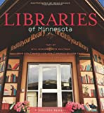 img - for Libraries of Minnesota (Minnesota Byways) book / textbook / text book