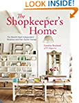 The Shopkeeper's Home: The World's Be...