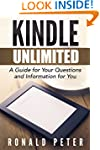 Kindle Unlimited: A Guide for Your Qu...