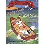 Mary Moon Is Missing: Adventures of Minnie and Max, Book 2 | Patricia Reilly Giff
