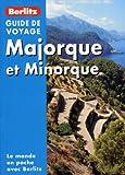 echange, troc Neil Schlecht, Olivier Fleuraud, Isabelle Fleuraud - Majorque et Minorque