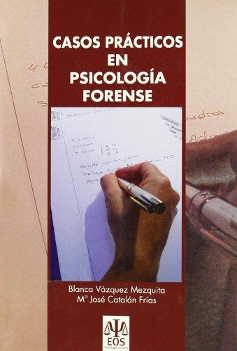 Casos prácticos en Psicología forense