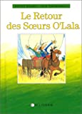 Le retour des soeurs O'Lala (French Edition) (2884452915) by Byars, Betsy