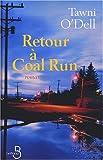 """Afficher """"Retour à Coal Run"""""""
