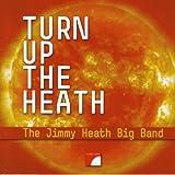 Turn up the Heath