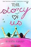 The Story of Us by Ellen Faith