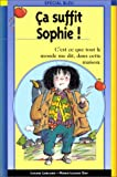 Ca suffit sophie