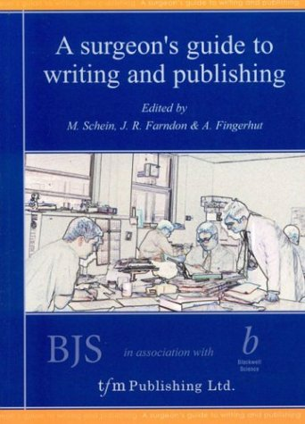 A Surgeon's Guide to Writing and Publishing