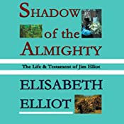 Shadow of the Almighty | [Elisabeth Elliot]