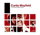 echange, troc Curtis Mayfield - Definitive Soul
