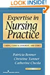 Expertise in Nursing Practice, Second...