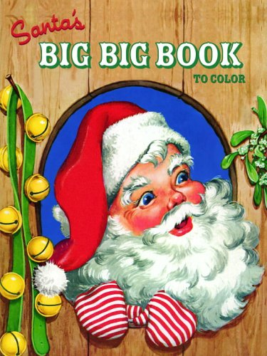 santas big big book to color jumbo coloring book