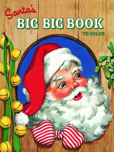 santas big big book to color jumbo coloring book
