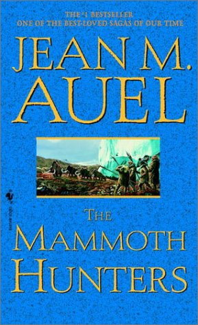 The Mammoth Hunters (Earth's Children (Paperback)), JEAN M. AUEL