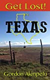 Get Lost!: In Texas