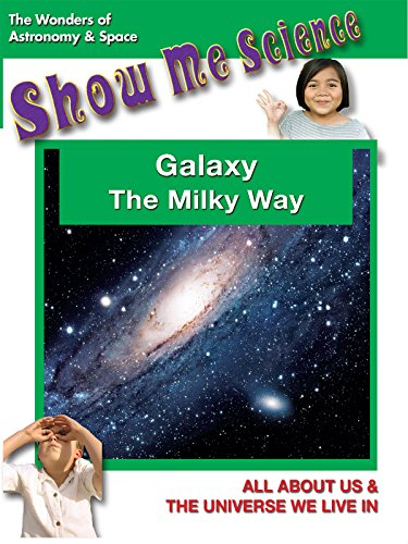 Astronomy & Space Galaxy The Milky Way