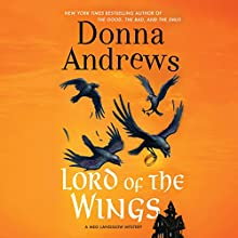 Lord of the Wings (       UNABRIDGED) by Donna Andrews Narrated by Bernadette Dunne