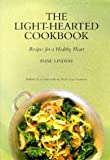 Anne Lindsay Light Hearted Cookbook: Recipes for a Healthy Heart