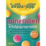 """Mineralien. Das Erfolgsprogramm.von """"Ulrich Strunz"""""""