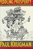 Peddling Prosperity (0393036022) by Krugman, Paul
