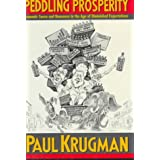 Peddling Prosperity ~ Paul Krugman