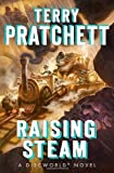 Raising Steam (Discworld) by Pratchett, Terry (2014) Hardcover