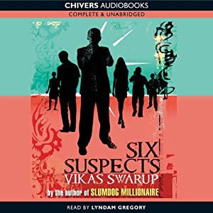 Six Suspects | [Vikas Swarup]