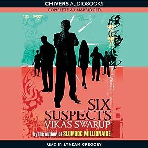 Six Suspects | [Vikas Swarup]