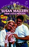 Their Little Princess (Prescription: Marriage) (Harlequin Special Edition) (0373242980) by Susan Mallery