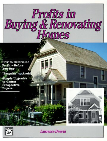 Profits in Buying & Renovating Homes - Craftsman Book Co - CR763 - ISBN: 0934041571 - ISBN-13: 9780934041577