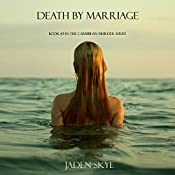 Death by Marriage | Jaden Skye