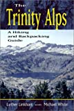 Search : The Trinity Alps: A Hiking and Backpacking Guide