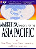 Marketing Insights for the Asia Pacific (9971645327) by Leong, Siew Meng