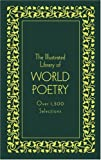 The Illustrated Library of World Poetry: Deluxe Edition (Literary Classics)