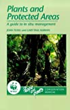 Plants and Protected Areas: A Guide to In-Situ Management (0748739904) by Tuxill, John