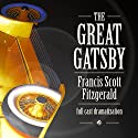 The Great Gatsby (       UNABRIDGED) by F. Scott Fitzgerald Narrated by Joe Weintraub, Lily Chu, Madelyn M. P. Grubbs, Jared Doreck, Philip Hays