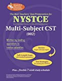 NYSTCE: Multi-Subject CST (NYSTCE Teacher Certification Test Prep) (0738601470) by The Editors of REA