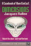 Dimensions (Mysteries of the Universe Series) (Mysteries of the Universe Series) (0285633627) by Jacques Vallee