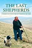 The Last Shepherds (0233001522) by Bowden, Charles