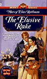 img - for The Elusive Rake (Signet Regency Romance) book / textbook / text book