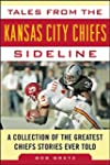 Tales from the Kansas City Chiefs Sid...