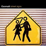 echange, troc Ozomatli - Street Signs