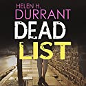 Dead List: Calladine & Bayliss, Book 3 Audiobook by Helen H. Durrant Narrated by Jonathan Keeble