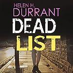 Dead List: Calladine & Bayliss, Book 3 | Helen H. Durrant