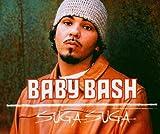 echange, troc Baby Bash - Suga Suga