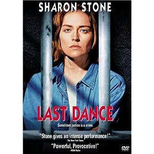 last dance sharon stone