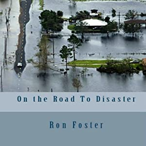 On the Road to Disaster | [Ron Foster]