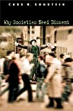 Why Societies Need Dissent (Oliver Wendell Holmes Lectures)