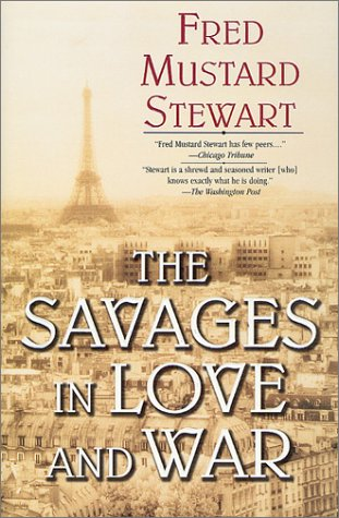 The Savages in Love and War, Fred Mustard Stewart