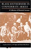 img - for Black Southerners in Confederate Armies book / textbook / text book